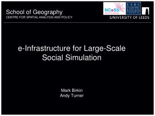 E-Infrastructure for Large-Scale  Social Simulation