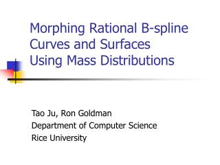 Morphing Rational B-spline Curves and Surfaces  Using Mass Distributions