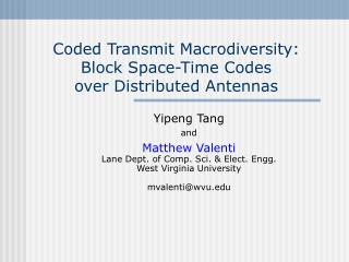Coded Transmit Macrodiversity: Block Space-Time Codes over Distributed Antennas