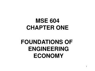 MSE 604 CHAPTER ONE