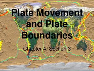 Plate Movement and Plate Boundaries