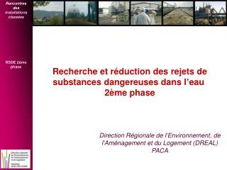 Recherche et r duction des rejets de substances dangereuses dans l eau  2 me phase