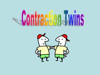 Contraction Twins