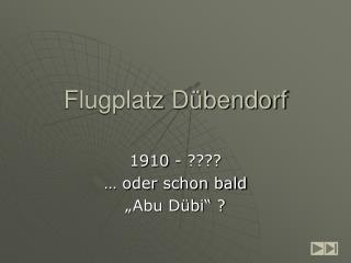 Flugplatz D bendorf
