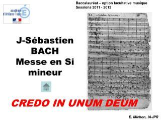 J-S bastien BACH Messe en Si mineur