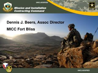 Dennis J. Beers, Assoc Director MICC Fort Bliss