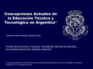 Concepciones Actuales de la Educaci n T cnica y Tecnol gica en Argentina