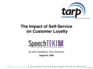 The Impact of Self-Service  on Customer Loyalty