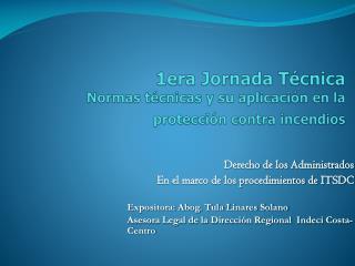 1era Jornada T cnica  Normas t cnicas y su aplicaci n en la protecci n contra incendios