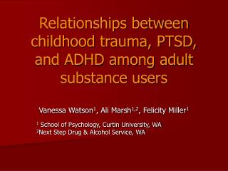 Relationships between childhood trauma, PTSD, and ADHD among adult substance users