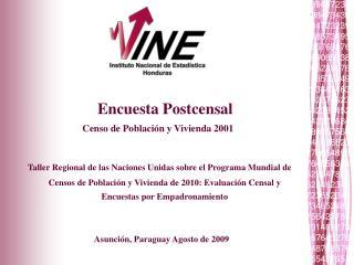 Encuesta Postcensal Censo de Poblaci n y Vivienda 2001   Taller Regional de las Naciones Unidas sobre el Programa Mundia