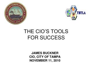 THE CIO S TOOLS FOR SUCCESS