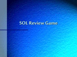 SOL Review Game