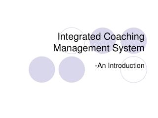 Integrated Coaching Management System