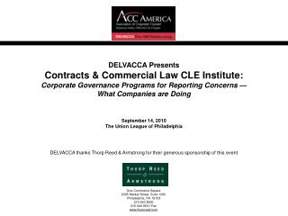 DELVACCA Presents Contracts  Commercial Law CLE Institute: Corporate Governance Programs for Reporting Concerns    What