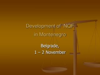 Development of  NQF   in Montenegro
