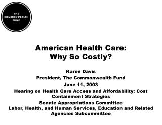 American Health Care:  Why So Costly