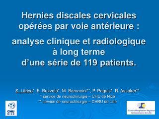 Hernies discales cervicales  op r es par voie ant rieure :   analyse clinique et radiologique    long terme  d une s rie