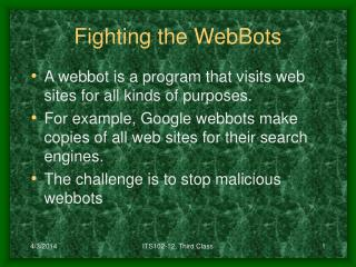 Fighting the WebBots