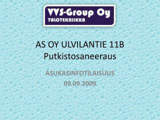 AS OY ULVILANTIE 11B Putkistosaneeraus