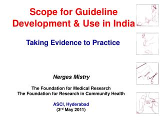 Scope for Guideline Development  Use in India