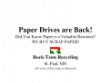 Paper Drives are Back Did You Know Paper is a Valuable Resource WE BUY SCRAP PAPER