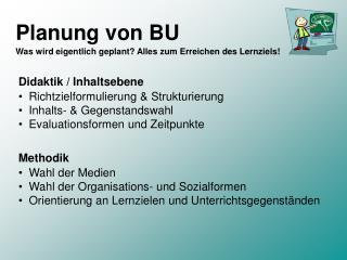 Planung von BU