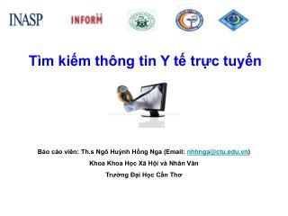 B o c o vi n: Th.s Ng  Hunh Hng Nga Email: nhhngactu.vn Khoa Khoa Hc X  Hi v  Nh n Van  Trung  i Hc Cn Tho