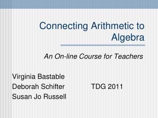 Connecting Arithmetic to Algebra