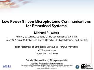 Low Power Silicon Microphotonic Communications for Embedded Systems