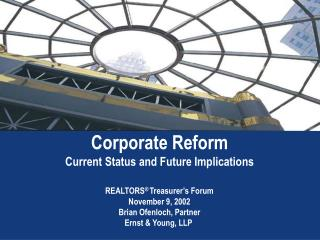 Corporate Reform Current Status and Future Implications