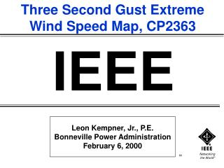 Leon Kempner, Jr., P.E. Bonneville Power Administration February 6, 2000