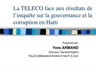La TELECO face aux r sultats de l enqu te sur la gouvernance et la corruption en Ha ti