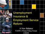 Unemployment Insurance  Employment Service Reform