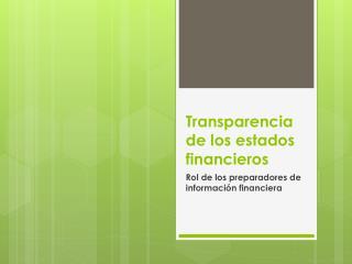 Transparencia de los estados financieros