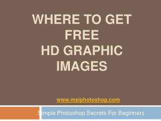 Photohshop Tips - Where To Get Free HD Images