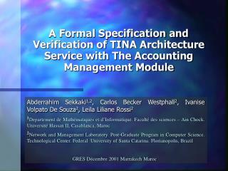 A Formal Specification and Verification of TINA Architecture Service with The Accounting Management Module