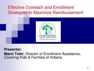 Effective Outreach and Enrollment Strategies to Maximize Reimbursement