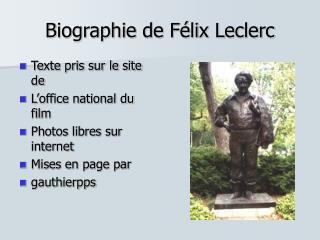 Biographie de F lix Leclerc