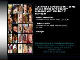 European Science Foundation Seminar  Children s participation in decision-making: Exploring theory, policy and practice