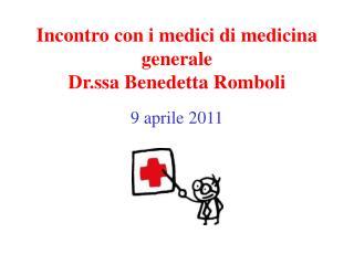 Incontro con i medici di medicina generale Dr.ssa Benedetta Romboli