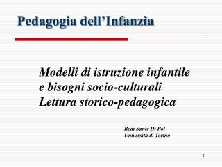 1.1 Modelli di istruzione infantile in Italia