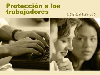 Protecci n a los trabajadores