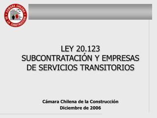 C mara Chilena de la Construcci n Diciembre de 2006