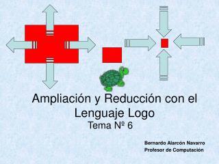 Ampliaci n y Reducci n con el Lenguaje Logo