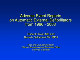 Adverse Event Reports on Automatic External Defibrillators  from 1996 - 2003