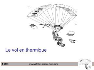 Le vol en thermique
