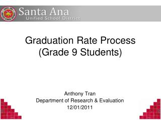 Graduation Rate Process Grade 9 Students