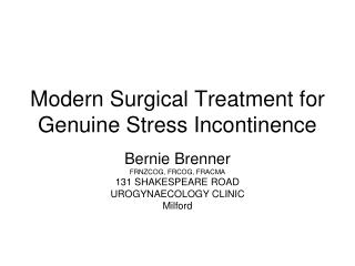 Modern Surgical Treatment for Genuine Stress Incontinence