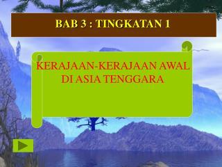 BAB 3 : TINGKATAN 1